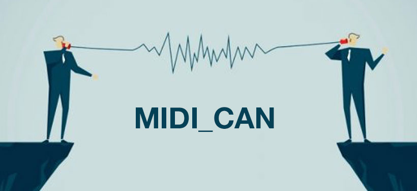 MIDI_CAN we're connected